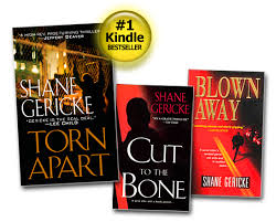 MY ORIGINAL TRILOGY FROM KENSINGTON PUBLISHING: BLOWN AWAY (DEBUT), CUT TO THE BONE (NO. 2), AND TORN APART (NO. 3). YOU CAN'T BUY THESE BECAUSE THEY'RE OUT OF PRINT, BUT TANTOR MEDIA, PUBLISHER OF MY UPCOMING THRILLER THE FURY, WILL REPRINT ALL THREE WITH JAZZY NEW COVERS AND FORMATS SO YOU CAN BUY THE WHOLE COLLECTION. MY ORIGINAL TRILOGY FROM KENSINGTON PUBLISHING: BLOWN AWAY (DEBUT), CUT TO THE BONE (NO. 2), AND TORN APART (NO. 3). YOU CAN'T BUY THESE BECAUSE THEY'RE OUT OF PRINT, BUT TANTOR MEDIA, PUBLISHER OF MY UPCOMING THRILLER THE FURY, WILL REPRINT ALL THREE WITH JAZZY NEW COVERS AND FORMATS SO YOU CAN BUY THE WHOLE COLLECTION.